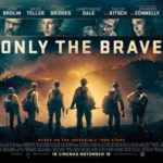 映画「オンリー・ザ・ブレイブ」感想・評価:アメリカ人なら誰でも知っている森林消防隊の悲劇